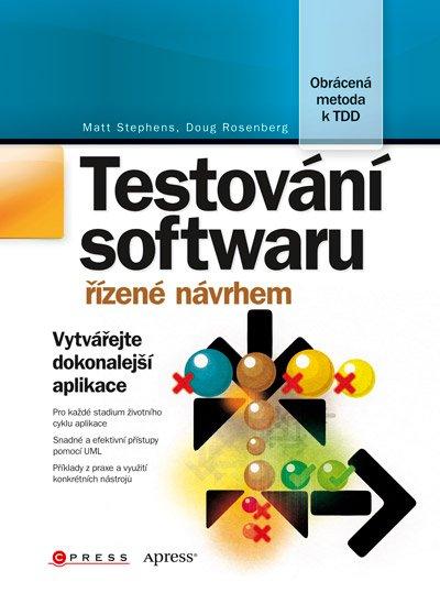 Obálka knihy Testování softwaru řízené návrhem
