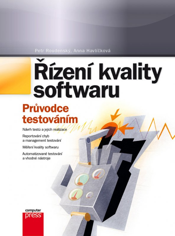 Obálka knihy Řízení kvality softwaru. Průvodce testováním